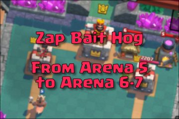 arena 5 best deck with inferno tower and zap