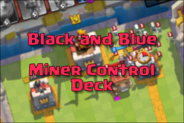 miner control deck with mini pekka legendary arena