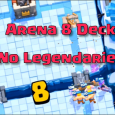best clash royale deck arena 8