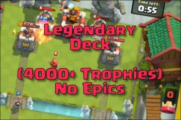 best clash royale legendary deck