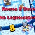 best clash royale deck arena 8