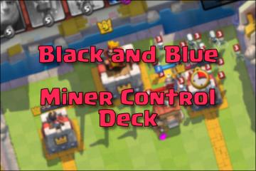 miner control deck with mini pekka legendary arena