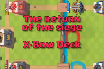 xbow clash royale deck the siege